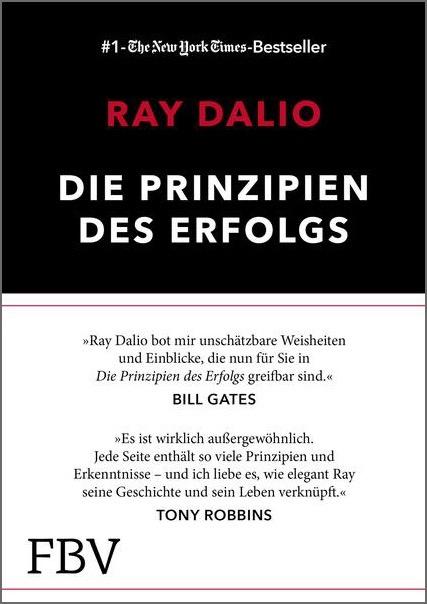 Die Prinzipien des Erfolgs von Ray Dalio ist eines der Bücher, die man gelesen haben muss!