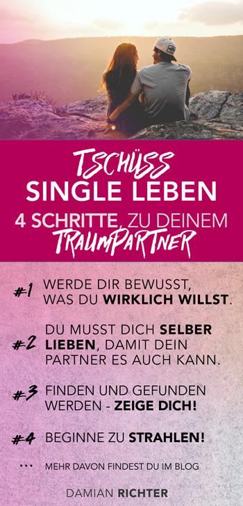 Wie Du Deinen Traumpartner findest: Traumpartner finden - Single Leben ade!
