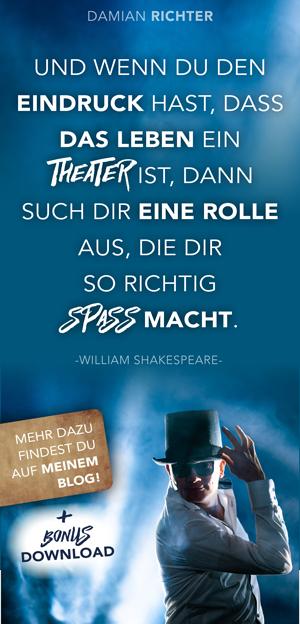 schon Shakespeare spricht von Rollen im Leben
